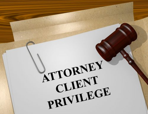Attorney-Client Privileged Communications – Organizational Clients